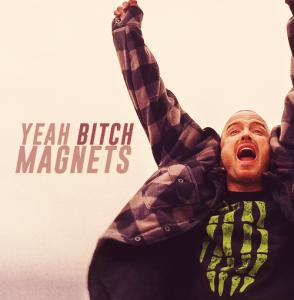 Magnets Jesse Pinkman